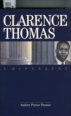 Clarence Thomas: A Biography cover