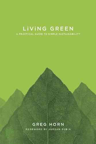 Living Green: A Practical Guide to Simple Sustainability cover