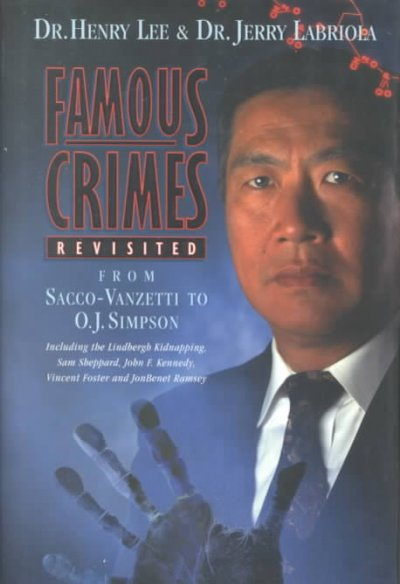 Famous Crimes Revisited: From Sacco-Vanzetti to O.J. Simpson cover