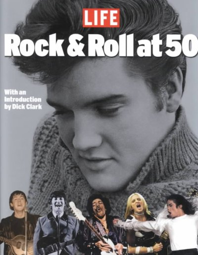 Rock and Roll at 50: A History in Pictures cover