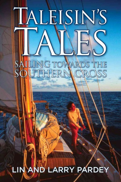 Taleisin's Tales - Sailing towards the Southern Cross cover