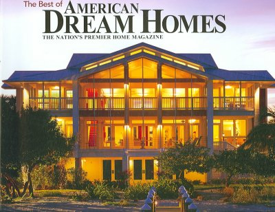 Best of American Dream Homes: 30 Outstanding Homes cover