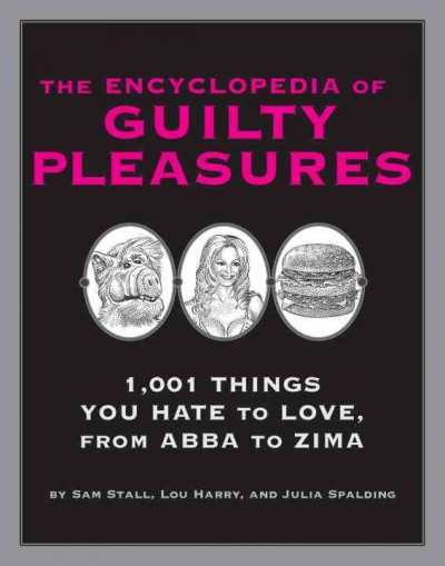 The Encyclopedia of Guilty Pleasures cover