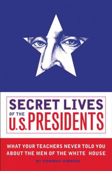 Secret Lives of the U.S. Presidents cover