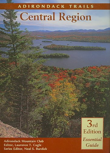 Adirondack Trails: Central Region (Forest Preserve Series)