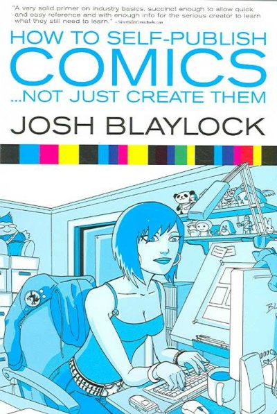 How To Self Publish Comics: Not Just Create Them cover