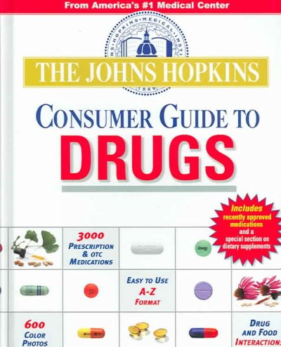 The Johns Hopkins Consumer Guide To Drugs cover
