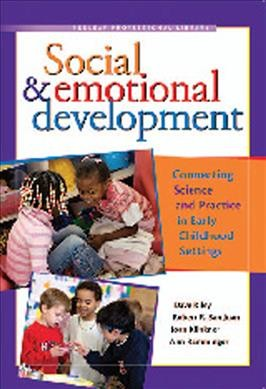 Social & Emotional Development: Connecting Science and Practice in Early Childhood Settings cover