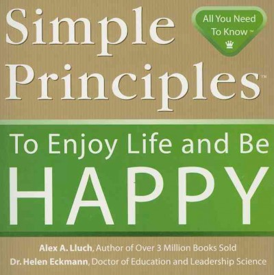 Simple Principles to Enjoy Life and Be Happy cover