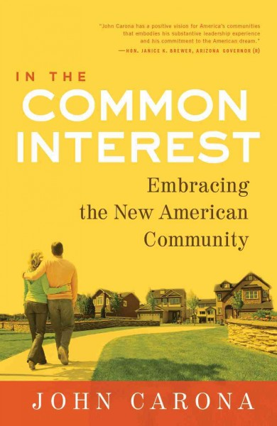 In the Common Interest: Embracing the New American Community cover