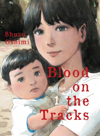 Blood on the Tracks, volume 1 cover