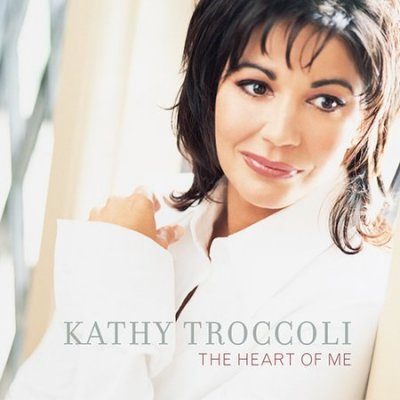 Kathy Troccoli: The Heart of Me
