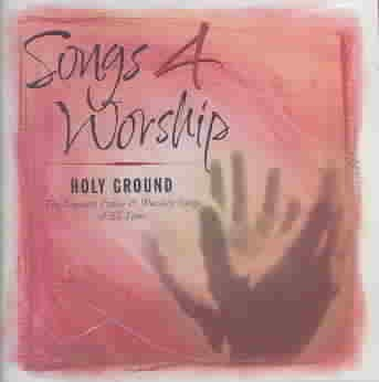 Songs 4 Worship: Holy Ground cover