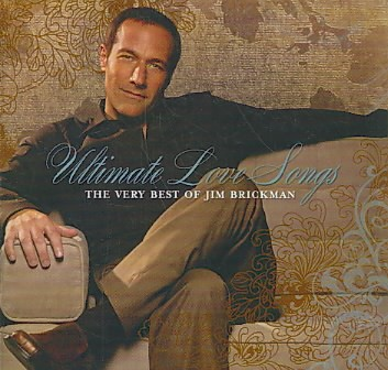 Ultimate Love Songs: The Very Best of Jim Brickman cover