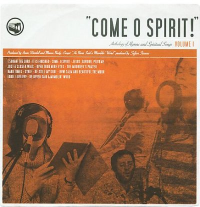 Come O Spirit! Anthology Of Hymns and Spiritual Songs, Vol. 1 cover