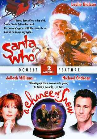 Santa Who? / A Chance of Snow (Double Feature) cover