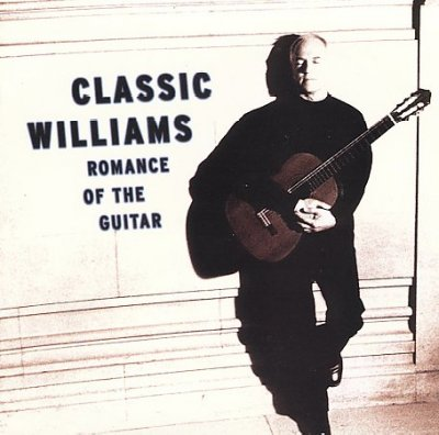 Classic Williams: Romance of the Guitar
