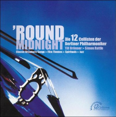 Round Midnight: The 12 Cellists of the Berlin Philharmonic cover