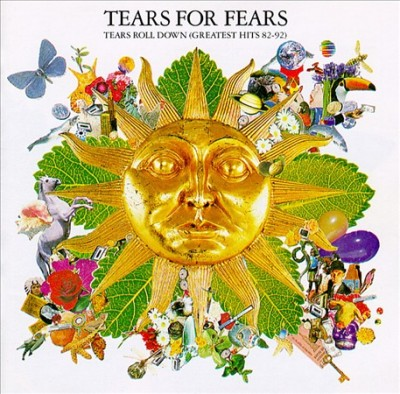 Tears for Fears - Tears Roll Down: Greatest Hits 82-92 cover