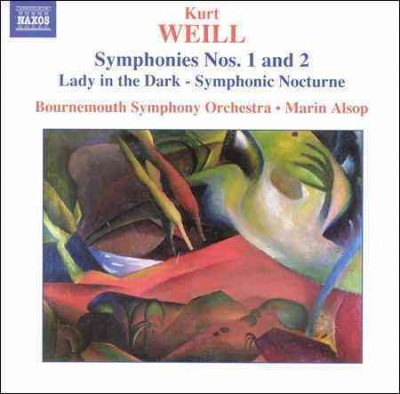 Weill: Symphonies Nos.1 & 2 / Lady in the Dark, Symphonic Nocturne cover