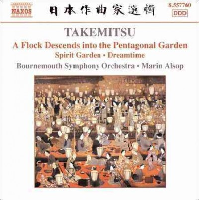 Takemitsu: A Flock Descends Into Pentagonal / Spirit Garden / Dreamtime cover