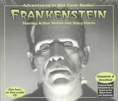 Adventures in Old-Time Radio: Frankenstein