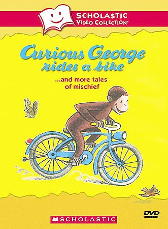 Curious George Rides a Bike... and More Tales of Mischief (Scholastic Video Collection: The Great White Man-Eating Shark, Flossie and the Fox, The Happy Lion, and Cat and Canary) cover
