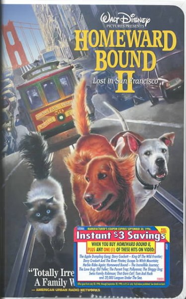 Homeward Bound II - Lost in San Francisco (Walt Disney Pictures Presents) [VHS] cover