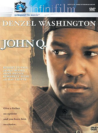 John Q. (Infinifilm Edition) cover