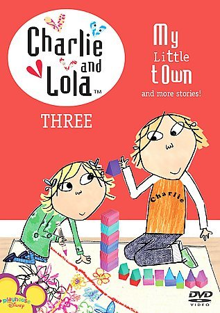 Charlie & Lola: Volume 3 My Little Town cover
