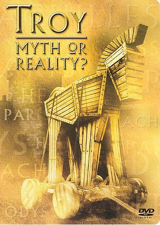 Troy: Myth Or Reality? cover