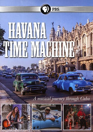 Great Performances: Havana Time Machine DVD cover