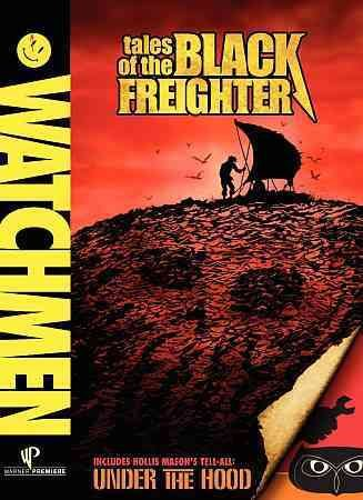 Watchmen: Tales of the Black Freighter & Under the Hood cover