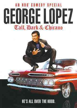 George Lopez: Tall, Dark & Chicano cover