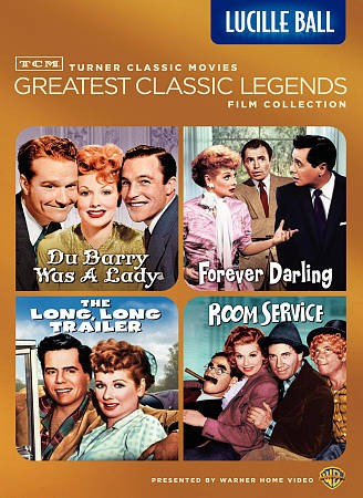 TCM Greatest Classic Legends Film Collection: Lucille Ball (The Long, Long Trailer / Forever Darling / Room Service / Du Barry Was a Lady) cover