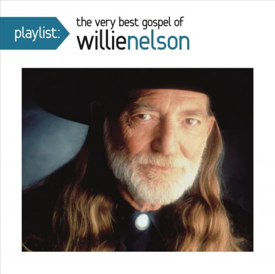 Playlist: The Very Best Gospel of Willie Nelson cover