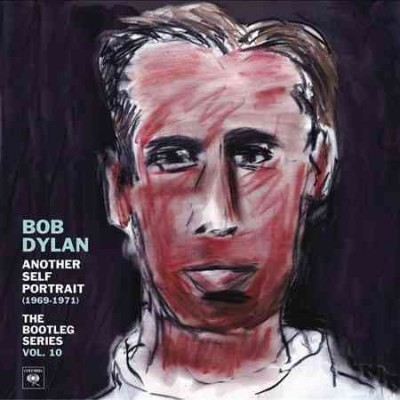 Another Self Portrait (1969-1971): The Bootleg Series, Vol. 10 cover