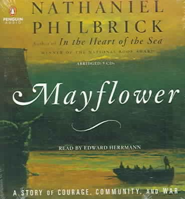 Mayflower: A Story of Courage, Community, and War cover