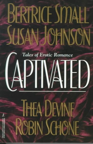 Captivated - Tales Of Erotic Romance