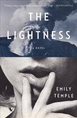 The lightness : a novel