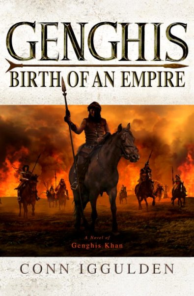 Genghis : birth of an empire : [a novel of Genghis Khan]