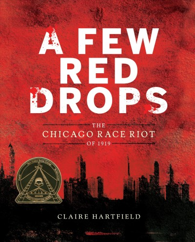 A few red drops : the Chicago Race Riots of 1919