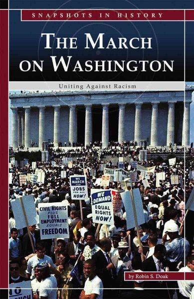 The march on Washington : uniting against racism