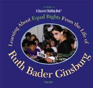 Learning about equal rights from the life of Ruth Bader Ginsburg