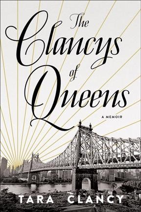 The Clancys of Queens : a memoir