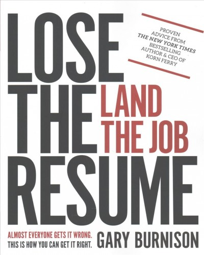 Lose the resume : land the job