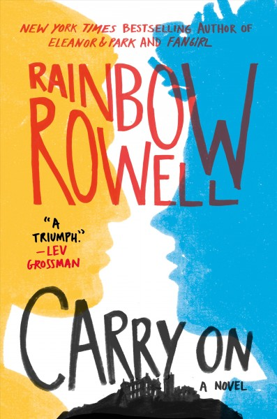 Simon Snow. #1 : Carry on : the rise and fall of Simon Snow