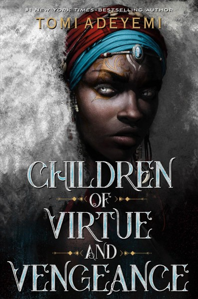 Legacy of Orisha. #2 : Children of virtue and vengeance