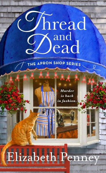 Thread and Dead: The Apron Shop Series