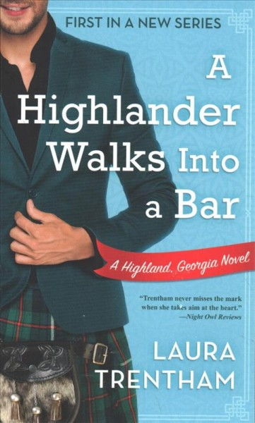 A Highlander Walks Into a Bar: A Highland, Georgia Novel